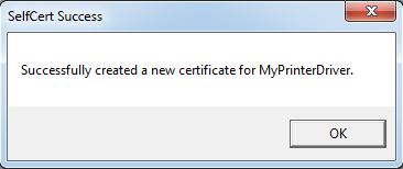 Printer Drivers Installation and Troubleshooting Guide - Selfcert.exe create certificate success message