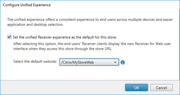 Translating the Citrix StoreFront console to PowerShell - Configure Unified Experience