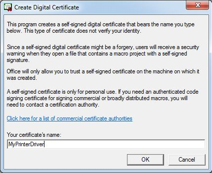 Printer Drivers Installation and Troubleshooting Guide - Selfcert.exe create certificate