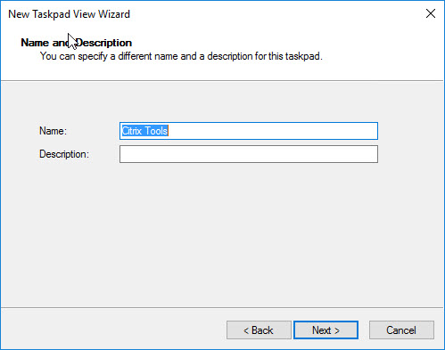 Creating a custom management console for your Citrix tools - Create new taskpad view - name and description
