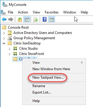 Creating a custom management console for your Citrix tools - Create new taskpad view