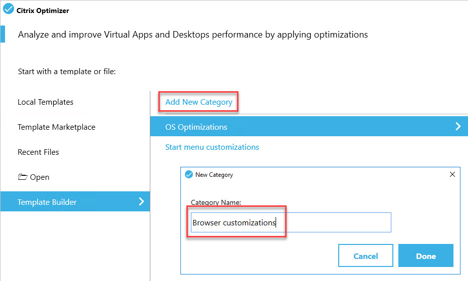 Creating a custom template for Citrix Optimizer - Template Builder Add new category