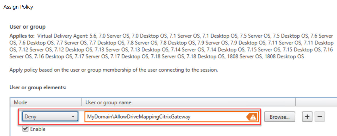Making limited use of Citrix SmartAccess without Universal licenses - Citrix policy allow drive mapping for all connections through Citrix Gateway